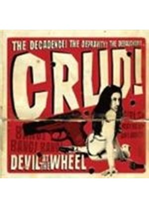 Crud - Devil At The Wheel (Music Cd)