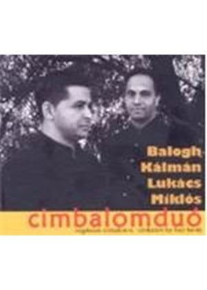 Kalman Balogh & Miklos Lukacs - Cimbalom For Four Hands (Music CD)