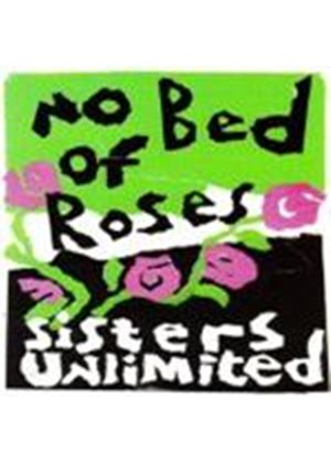 Sisters Unlimited - No Bed Of Roses