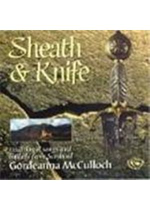 Gordeanna McCulloch - Sheath And Knife