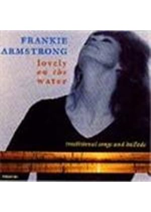 Frankie Armstrong - Lovely On The Water [Remastered]