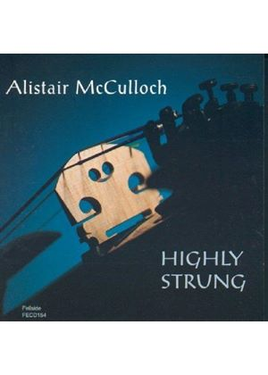 Alistair McCulloch - Highly Strung