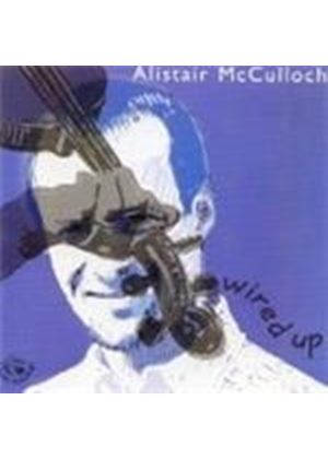 Alistair McCulloch - Wired Up