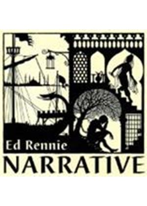 Ed Rennie - Narrative