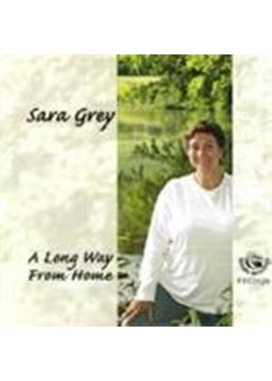 Sara Grey - Long Way From Home