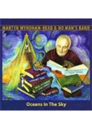 Martyn Wyndham-Read & No Man's Band - Oceans In The Sky