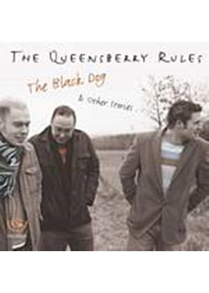 The Queensberry Rules - The Black Dog And Other Stories (Music CD)