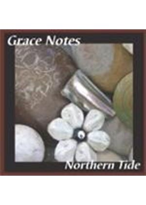 Grace Notes - Norther Tide