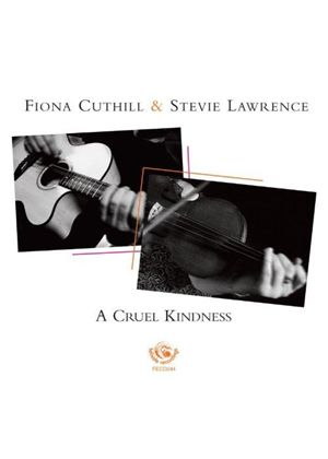 Fiona Cuthill - A Cruel Kindness (Music CD)