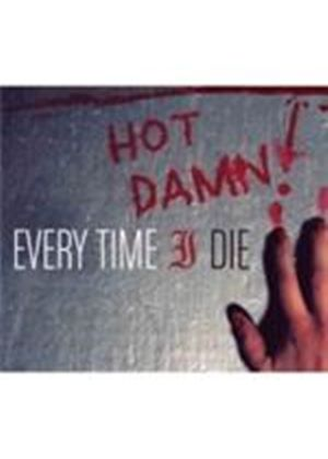 Every Time I Die - Hot Damn (Music CD)