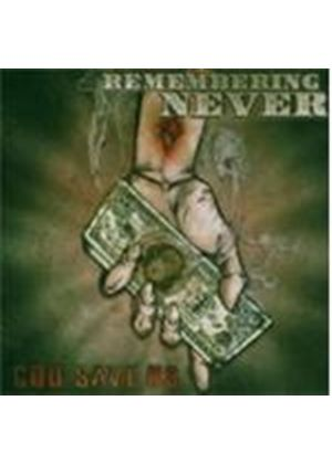 Remembering Never - God Save Us (Music Cd)