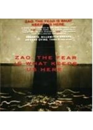 Zao - The Fear Is What Keeps Us Here (Music Cd)