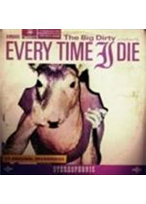 Every Time I Die - The Big Dirty (Music CD)