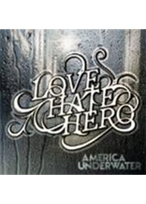 Lovehatehero - America Underwater (Music CD)