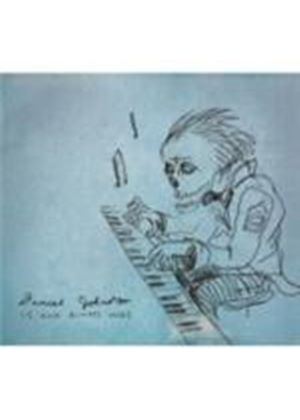 Daniel Johnston - Is And Always Was (Music CD)