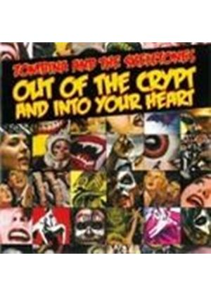 Zombina & The Skeletones - Out Of The Crypt And Into Your Heart (Music CD)
