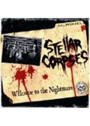 Stellar Corpses - Welcome To The Nightmare (Music CD)
