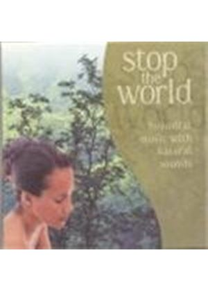 Various Artists - STOP THE WORLD BEAUTIFUL MUSIC