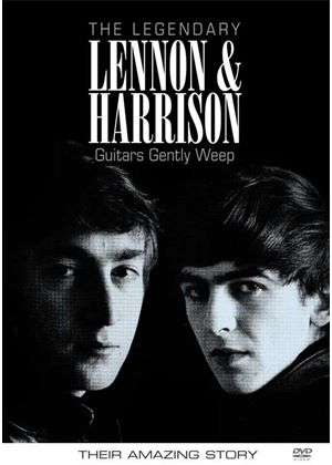 Legendary Lennon And Harrison - Guitars Gently Weep