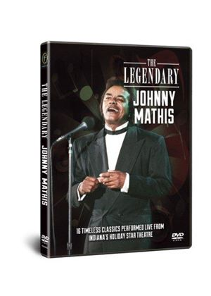 Legendary Johnny Mathis - In Concert