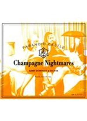Paranoid Castle - Champagne Nightmares (Music CD)