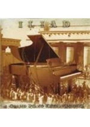 Iliad - A Grand Piano Extravaganza (Music CD)