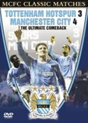Manchester City - Classic Matches - The Ultimate Comeback