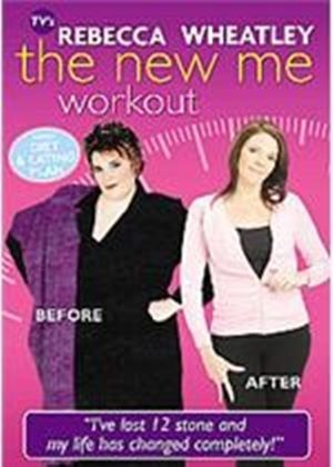 Rebecca Wheatley - The New Me Workout