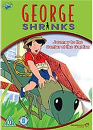 George Shrinks Vol.1 - Journey To The Centre Of The Garden