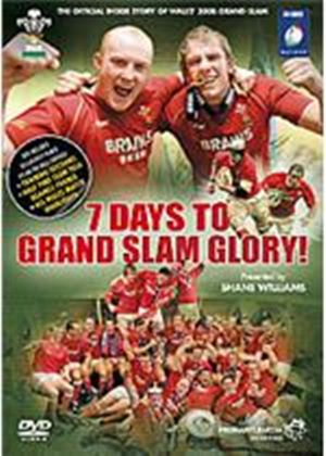 Wales Grand Slam 2008 - 7 Days To Grand Slam Glory