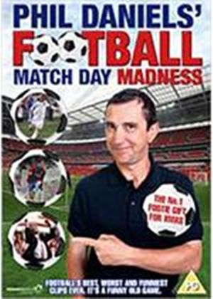Phil Daniels Match Day Madness