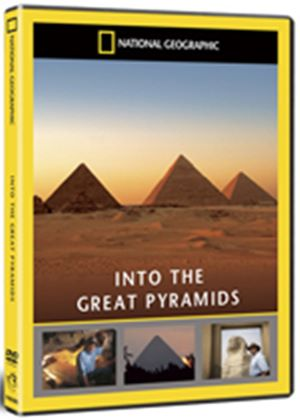 National Geographic - Into The Great Pyramids