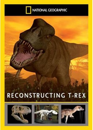 National Geographic - Reconstructing T-Rex