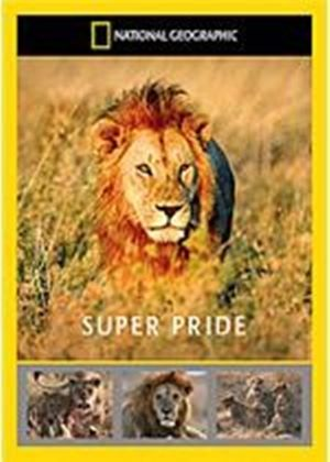National Geographic - Super Pride - Africa's Largest Lion Pride