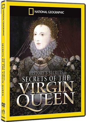 National Geographic: Undercover History - The Virgin Queen
