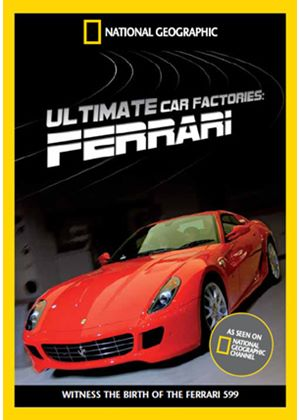 National Geographic - Ultimate Factories - Ferrari