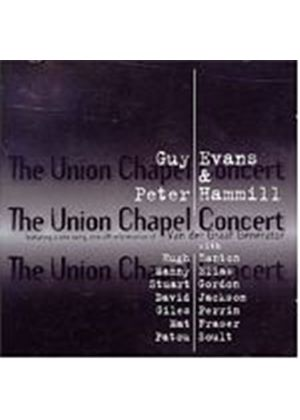 Guy Evans And Peter Hammill - The Union Chapel Concert (Music CD)
