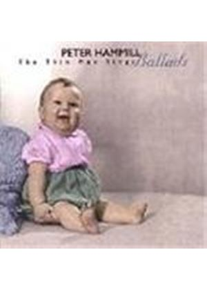 Peter Hammill - Thin Man Sings Ballads, The