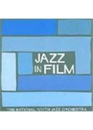 National Youth Jazz Orchestra - Jazz In Film