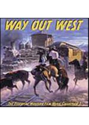 Various Artists - Way Out West - Essential Western Film Music (Music CD)