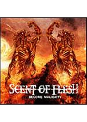Scent Of Flesh - Become Malignity (Music CD)