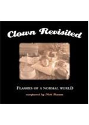 Clown Revisited - Flashes Of A Normal World