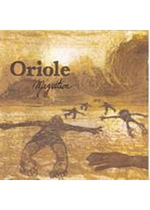 Oriole - Migration (Music CD)