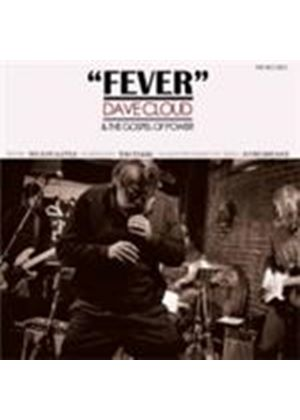 Dave Cloud & The Gospel Of Power - Fever (Music CD)