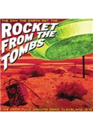 Rocket from the Tombs - Day the Earth Met the Rocket from the Tombs (Live Recording) (Music CD)
