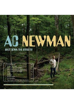 A.C. Newman - Shut Down the Streets (Music CD)