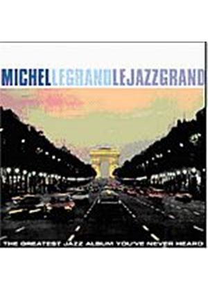 Michel Legrand - Le Jazz Grand (Music CD)