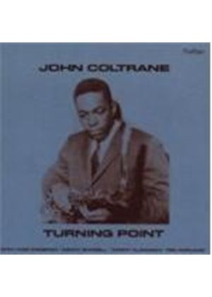 John Coltrane - Turning Point