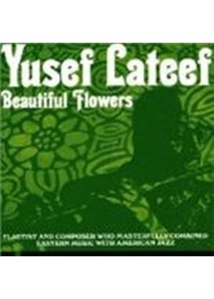 Yusef Lateef - Beautiful Flowers