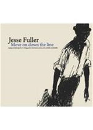 Jesse Fuller - Move On Down The Line (Music CD)